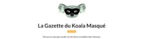 En-tête gazette du Koala Masqué